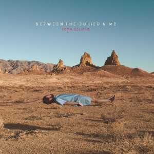 Between the Buried and Me - Coma Ecliptic cover art