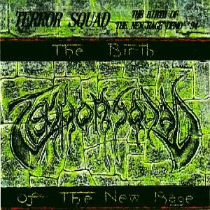 Terror Squad - The Birth of the New Rage cover art
