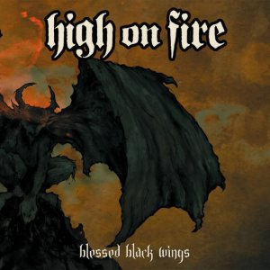High on Fire - Blessed Black Wings cover art