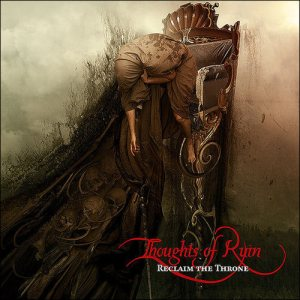Thoughts of Ruin - Reclaim the Throne cover art