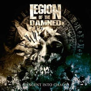 Legion of the Damned - Descent Into Chaos cover art