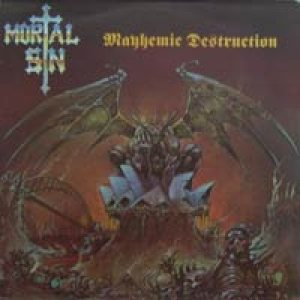 Mortal Sin - Mayhemic Destruction cover art