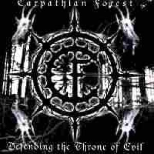 Carpathian Forest - Defending the Throne of Evil cover art