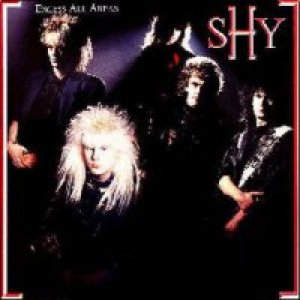 Shy - Excess All Areas cover art