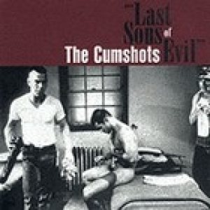 The Cumshots - Last Sons of Evil cover art