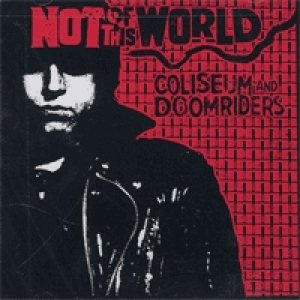 Doomriders - Not of This World - a Salute to Danzig cover art