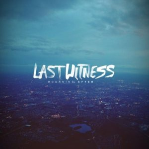 Last Witness - Mourning After cover art