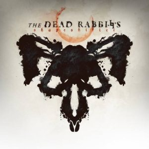 The Dead Rabbitts - Shapeshifter cover art