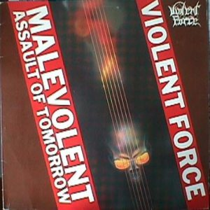 Violent Force - Malevolent Assault of Tomorrow cover art