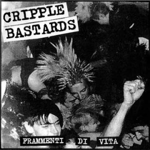 Cripple Bastards - Frammenti Di Vita cover art