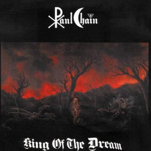 Paul Chain - King of the Dream cover art