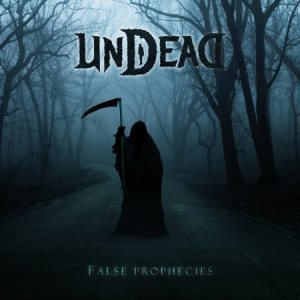 Undead - False Prophecies cover art