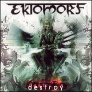 Ektomorf - Destroy cover art