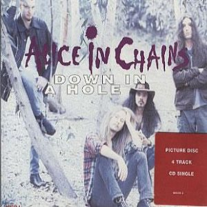 Alice In Chains - Down in a Hole cover art