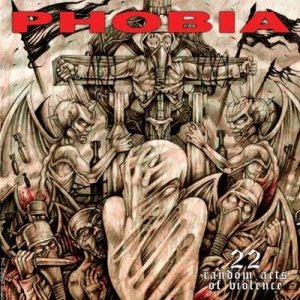 Phobia - 22 Random Acts of Violence cover art