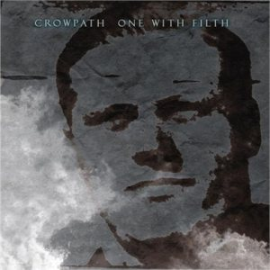 Crowpath - One With Filth