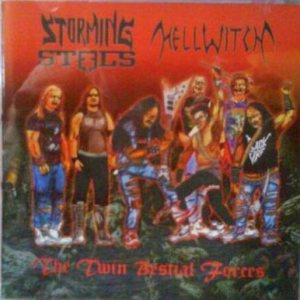 Storming Steels / Hellwitch - The Twin Bestial Forces cover art