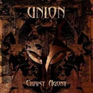 Christ Agony - Union cover art