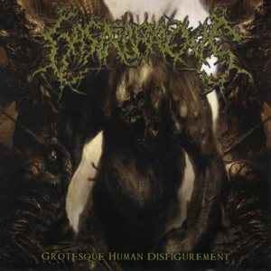 Gastrorrexis - Grotesque Human Disfigurement cover art