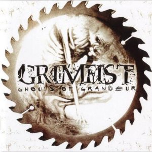 Grimfist - Ghouls of Grandeur cover art