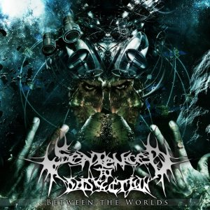 Sentenced to Dissection - Between the Worlds