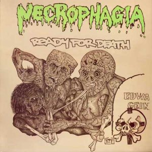 Necrophagia - Ready for Death cover art