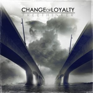 Change of Loyalty - Freethinker cover art