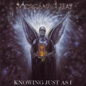 Morgana Lefay - Knowing Just As I cover art