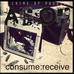 A Crime of Passion - Consume: Receive cover art