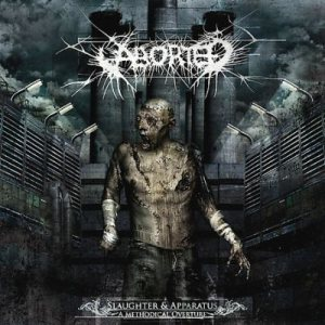 Aborted - Slaughter & Apparatus: a Methodical Overture cover art