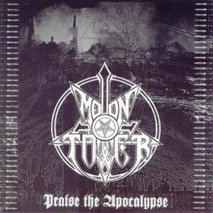 Moontower - Praise the Apocalypse cover art