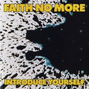Faith No More - Introduce Yourself cover art
