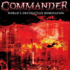 Commander - World's destructive Domination cover art
