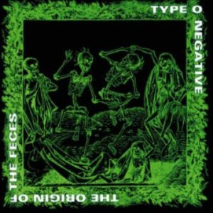 Type O Negative - The Origin of the Feces (Not Live at Brighton Beach) cover art