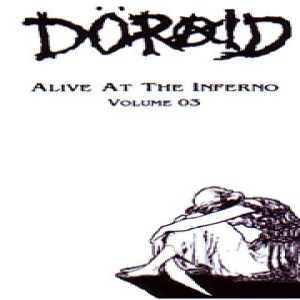 Doraid - Alive at the Inferno Volume 03 cover art