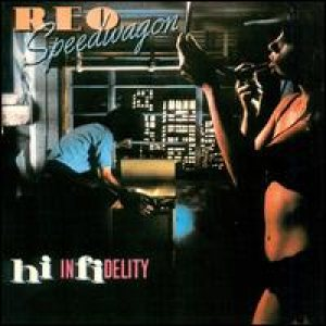REO Speedwagon - Hi Infidelity cover art