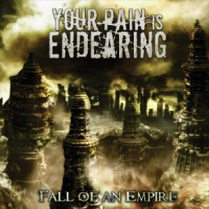 Your Pain Is Endearing - Fall of an Empire cover art