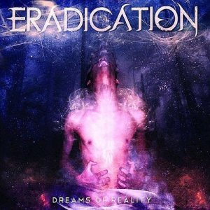 Eradication - Dreams of Reality cover art
