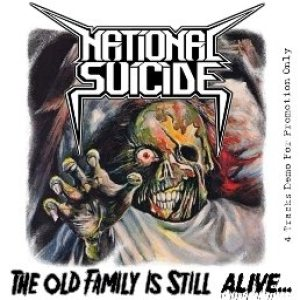 National Suicide - The Old Family Is Still Alive cover art