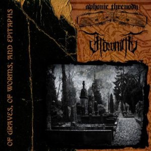 Aphonic Threnody / Frowning - Of Graves, of Worms, and Epitaphs cover art