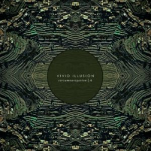 Vivid Illusion - Circumnavigation | A cover art