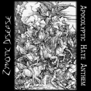 Zymotic Disease - Apocolyptic Hate Anthem cover art