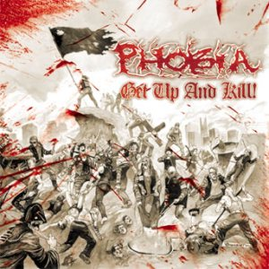 Phobia - Get Up and Kill! cover art