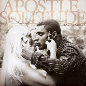 Apostle of Solitude - Last Sunrise cover art