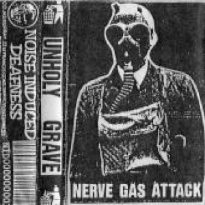 Unholy Grave - Nerve Gas Attack cover art