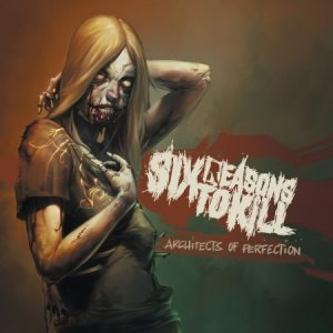 Six Reasons to Kill - Architects of Perfection cover art