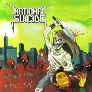 National Suicide - The Old Family Is Still Alive