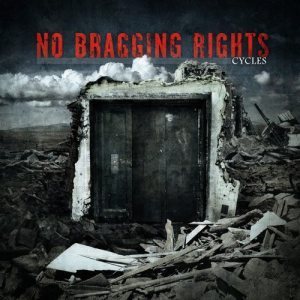 No Bragging Rights - Cycles cover art