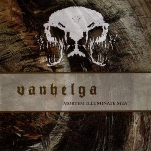 Vanhelga - Mortem Illuminate Mea cover art