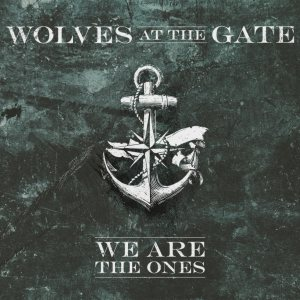 Wolves At the Gate - We Are the Ones cover art
